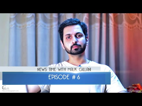News Time With Malik Gillani - Episode 06 - Hindi / Urdu