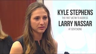Kyle Stephens the first victim to address Larry Nassar at sentencing