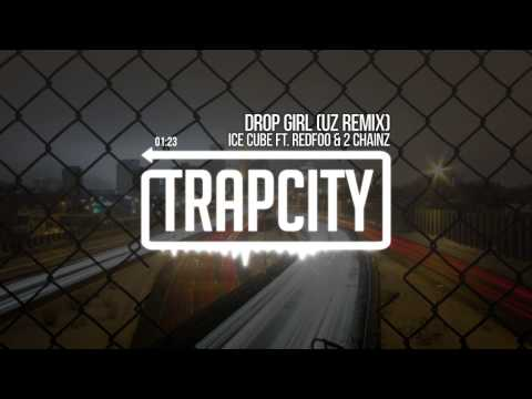 Ice Cube - Drop Girl ft. Redfoo & 2 Chainz (UZ Remix)