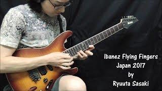 [1st Place Winner ] Ibanez Flying Fingers Japan 2017-Ryuuta Sasaki
