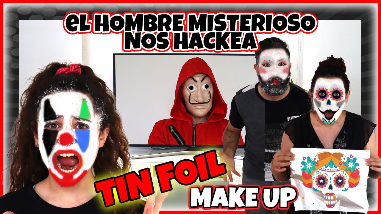 El HOMBRE MISTERIOSO es un HACKER!!! HACKEA la TELEVISIÓN y nos RETA al TIN FOIL MAKE UP CHALLENGE!!