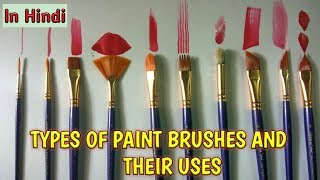 Types of paint  brushes and their uses in Hindi