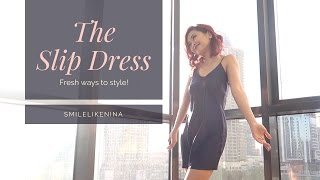 How to Style a Slip Dress | Six Different Ways