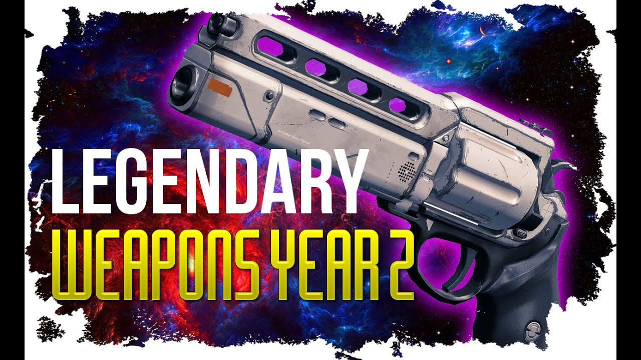 Destiny legendary weapons staying behind in year two the taken king