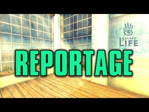 Reportage sur Second Life : Qu