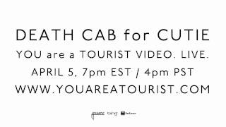 Death Cab for Cutie - You Are A Tourist Music Video Trailer #1