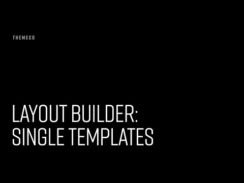 Layout Builder: Single Templates