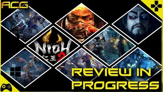 Nioh 2 Review in Progress
