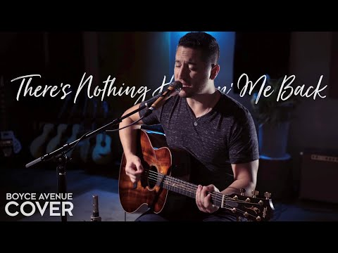 There's Nothing Holdin' Me Back - Shawn Mendes (Boyce Avenue acoustic cover) on Spotify & iTunes