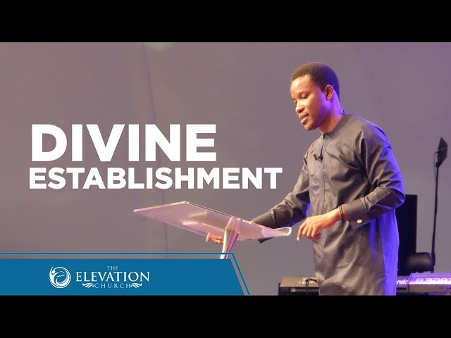 Divine Establishment | Pastor Godman Akinlabi