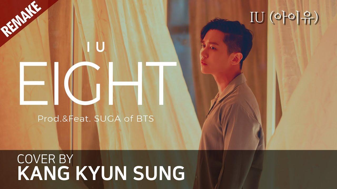 IU 아이유 - Eight 에잇 (Prod.&Feat. SUGA of BTS) (Cover 강균성, Kang Kyun Sung, Original Key)