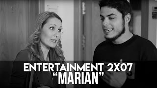 Download ENTERTAINMENT 2x07 - Marian Mp3 and Videos