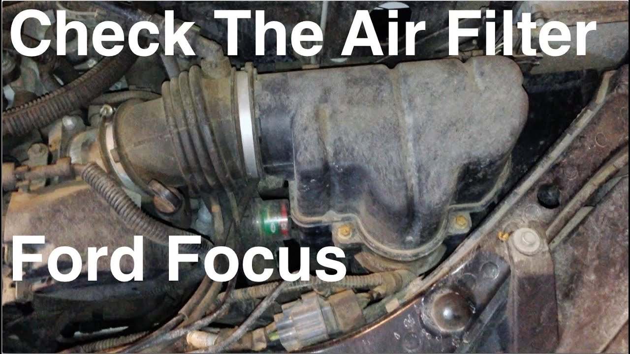 ford focus air filter youtube