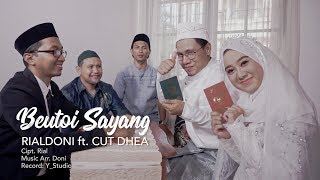 Download lagu RIALDONI ft. CUT DHEA - Beutoi Sayang (Official Video Klip)