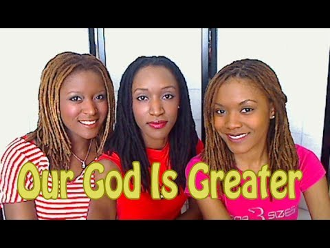 """Download """"Our God Is Greater"""" by """"Chris Tomlin"""" Cover Song """"Sisters Singing"""" 3B4JOY"""