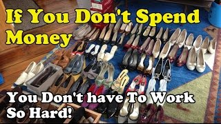 Scavenger Life Episode 194: If You Don't Spend Money, You Don't have To Work So Hard!