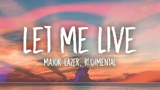 Major Lazer & Rudimental - Let Me Live (Lyrics) feat. Anne-Marie & Mr. Eazi