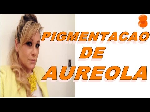 PIGMENTACAO DE AUREOLA εïз ALINE FORDE