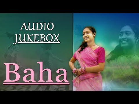Latest Santhali Folk Song | Baha | Rathin, Rejina | AUDIO JUKEBOX | Gold Disc | 2017 New Song
