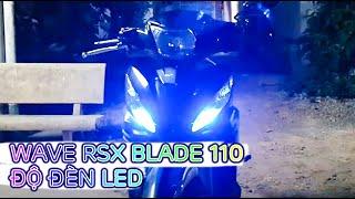 Wave RSX Blade 110 Độ Đèn LED Pha X35 Test Sáng Siêu Ngon