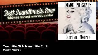 Marilyn Monroe - Two Little Girls from Little Rock