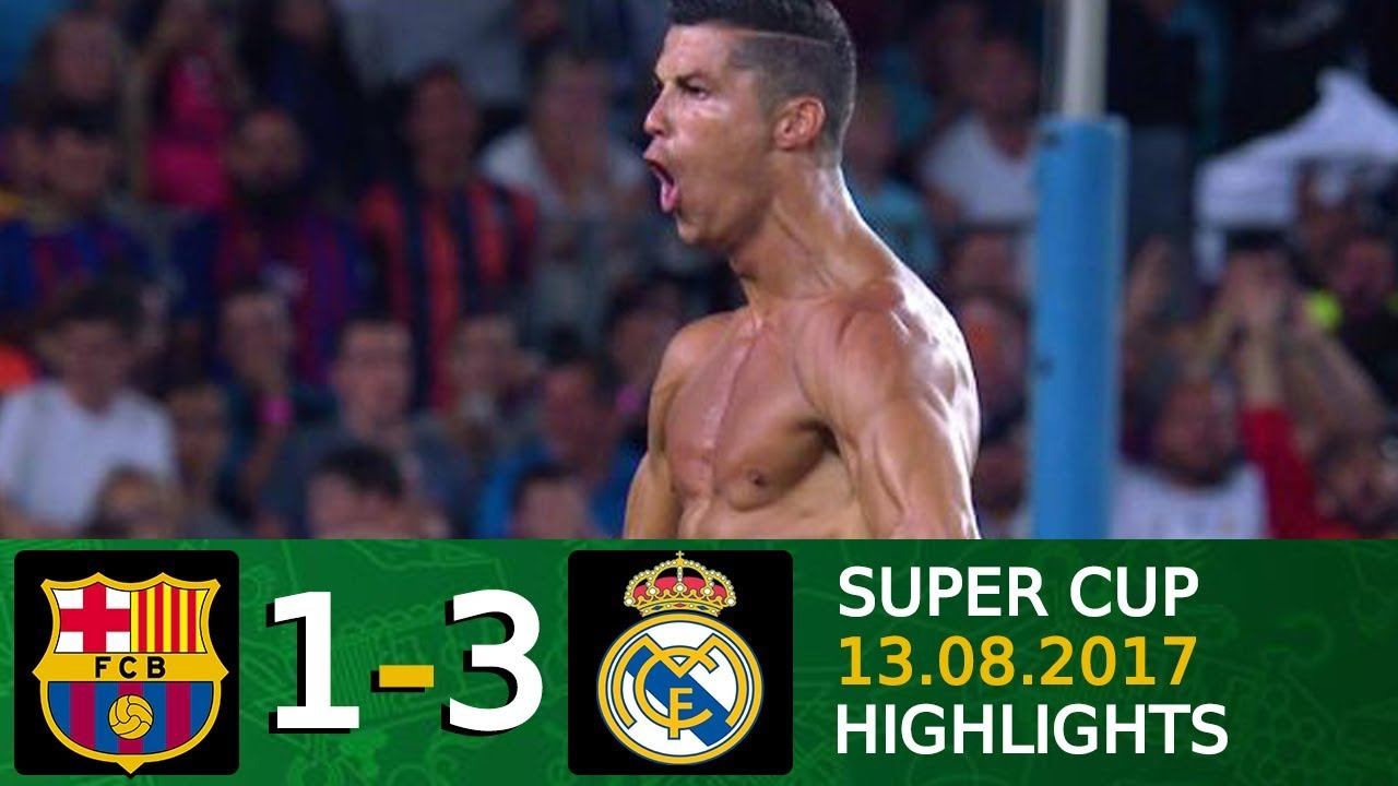Download Barcelona vs Real Madrid 1 3   Super Cup 2017   Full Highlights English Commentary HD