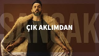 Repeat youtube video Sancak - Çık Aklımdan
