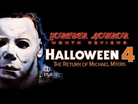Halloween 4: The Return of Michael Myers (1988) - Forever Horror Month Review