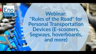 Webinar  'Rules of the Road' for Personal Transportation Devices E scooters, Segways, hoverboards, a