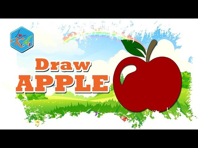 Love Kids | Draw Apple - English for kids