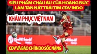 CĐV Và Báo Chí Indonesia Tâm Phục Khẩu Phục U22 Việt Nam Tại Sea Games 30 Sau Thất Bại Vừa Qua