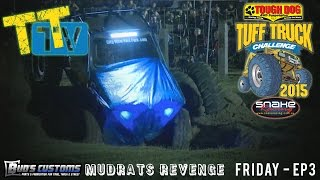TTTV - Mudrats Revenge - Friday Night EP3