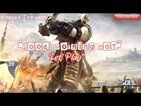 🔴 Dawn of Titans: Good Morning DoT - Let's Play! New Temple Event