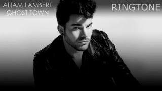 Adam Lambert - Ghost Town Ringtone