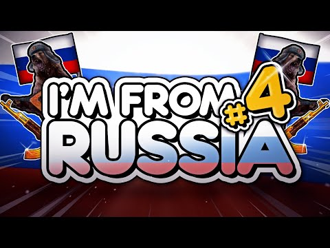 I'M FROM RUSSIA #4
