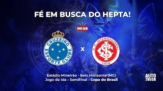 CRUZEIRO x INTERNACIONAL - COPA DO BRASIL - AO VIVO PELA RÁDIO 98FM