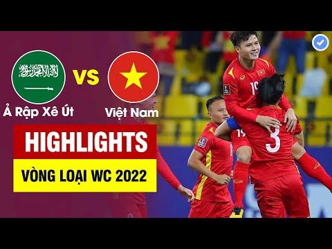 Highlights Ả Rập Xê Út vs Việt Nam   Quang Hải lập siêu phẩm-Trọng Tài đuổi Duy Mạnh tặng Ả Rập 11m