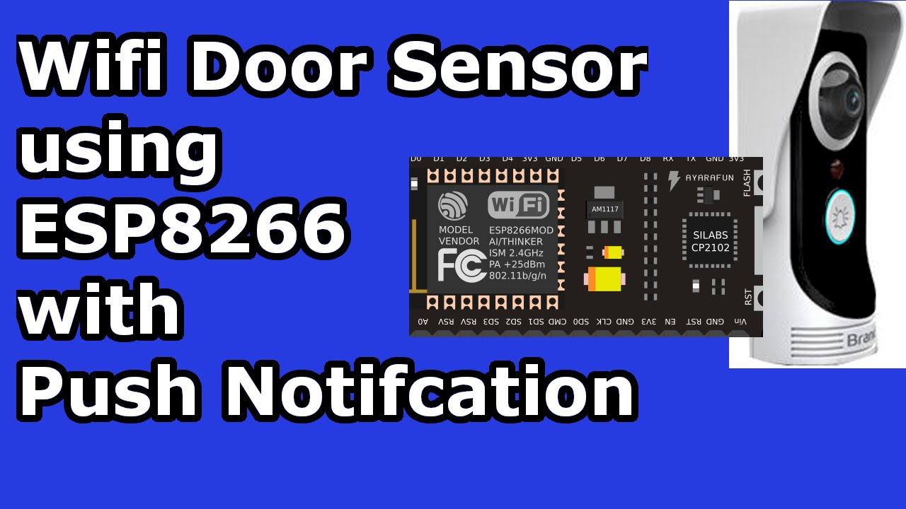 ESp8266 Home Automation: Wifi Door sensor with Android Push  Notification[IOT]