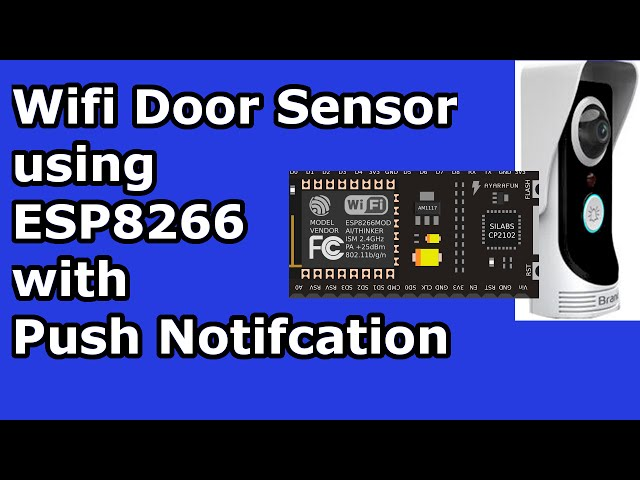 ESp8266 Home Automation: Wifi Door sensor with Android Push  Notification[IOT] - YoutubeDownload pro