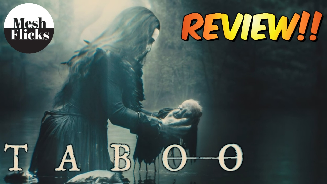 Download Taboo   Episode 6   Review!