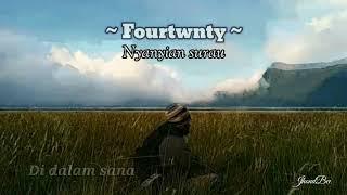Download #Fourtwnty - Nyanyian Surau - ( unofficial video )