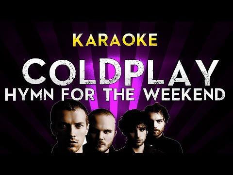 Coldplay - Hymn For The Weekend | Official Karaoke Instrumental Lyrics Cover Sing Along