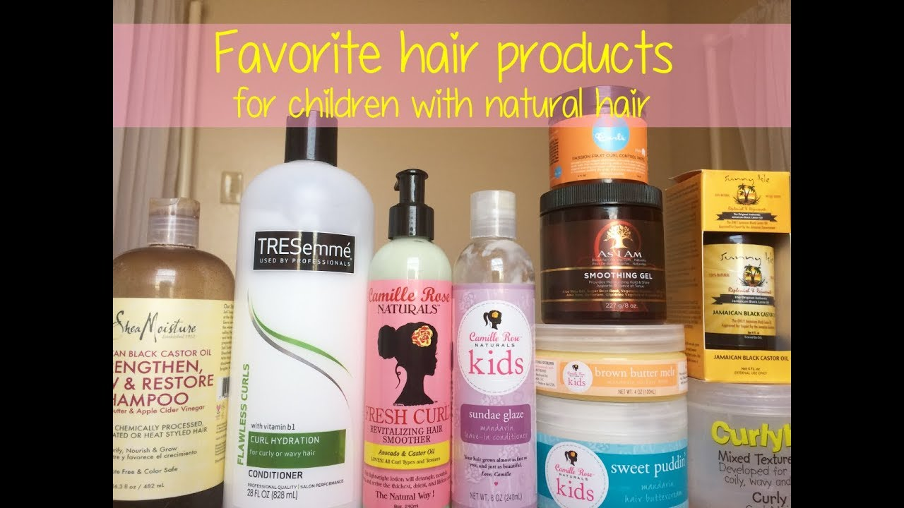 My Favorite Hair Products for Children with Natural Hair