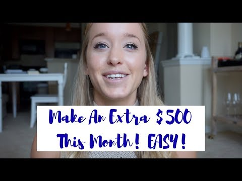 How I Made An Extra $500 This Month | Easy, Realistic Ways To Make Money