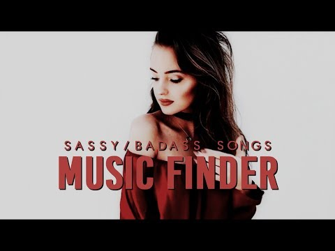 sassybadass songs  music finder