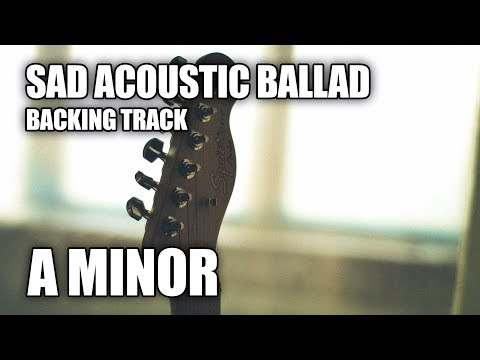 Sad Acoustic Ballad Backing Track In A Minor - Just Stay