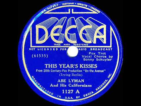 1937 Abe Lyman - This Year's Kisses (Sonny Schuyler, Vocal)