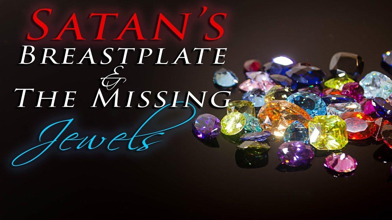 Satan's Breastplate & The Missing Jewels