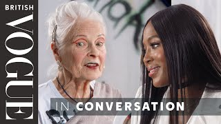 Naomi Campbell Meets Vivienne Westwood  | British Vogue