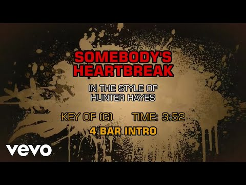 Hunter Hayes - Somebody's Heartbreak (Karaoke)